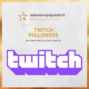acheter followers twitch