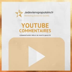 acheter commentaires YouTube