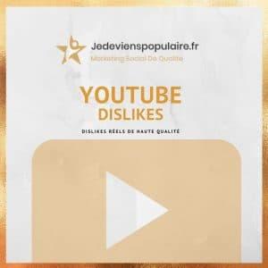 acheter dislikes YouTube